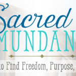 Great news! Super-sale on Sacred Mundane AND …
